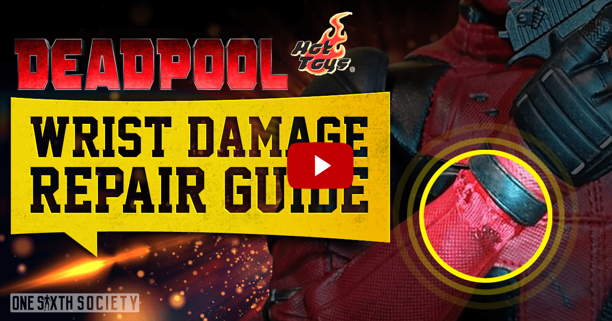 Hot Toys DeadPool Wrist Issue – Repair Guide