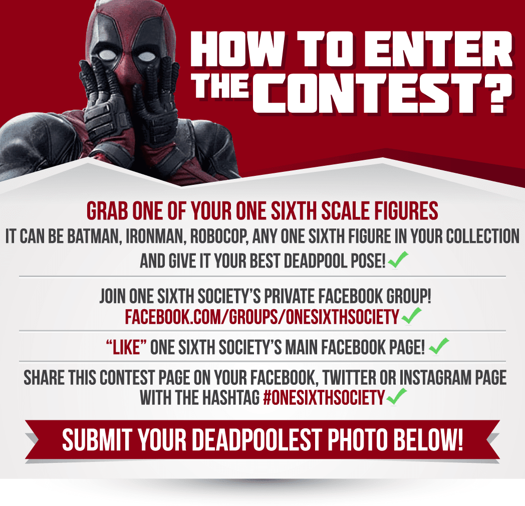 Here is your chance to win a Hot Toys DeadPool Action Figure!