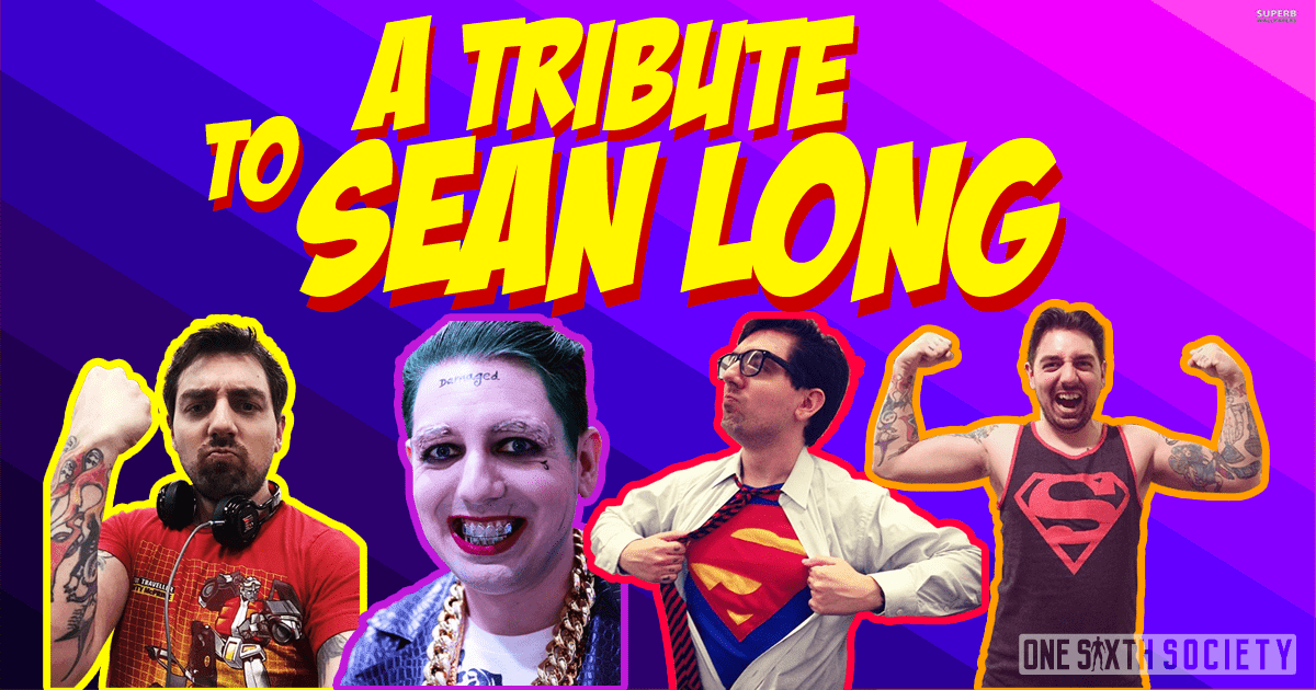 Tribute To One Sixth Icon Sean Long
