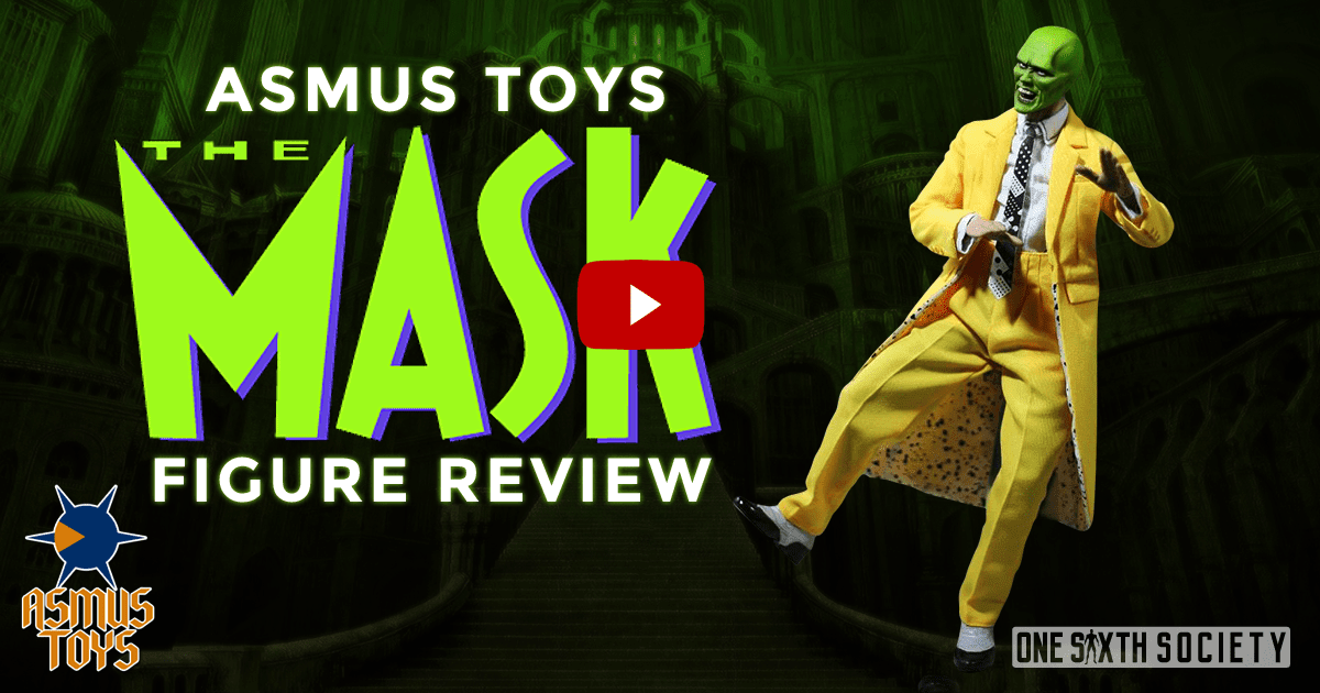 Asmus Toys The Mask 2.0 Review 2017
