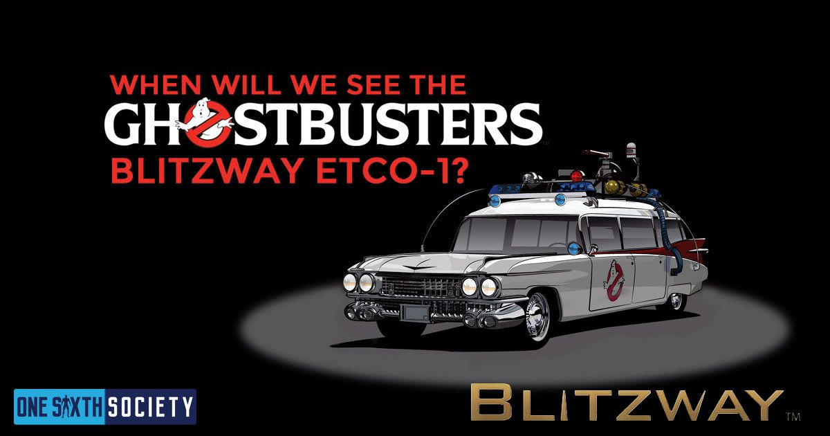 Blitzway Ghostbusters Ecto-1 Reveal Update