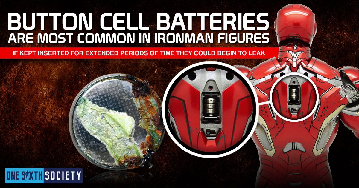 Button Cell Batteries can Damage your Figures and Are Most Commonly Found in Hot Toys Ironman Figures!