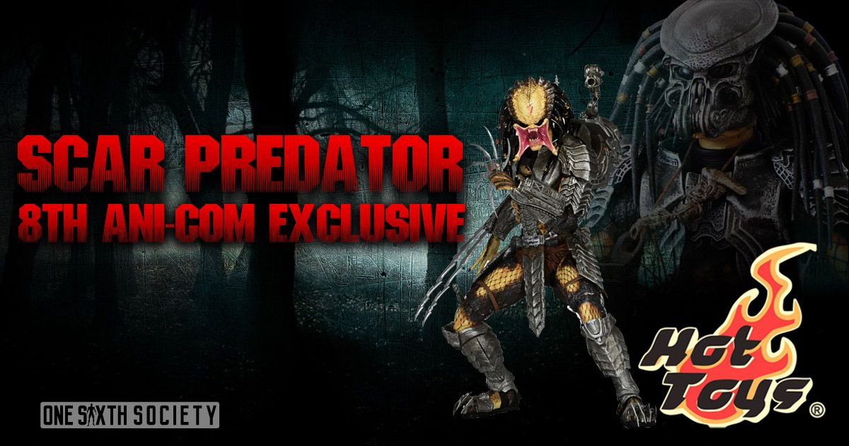 Only 200 Made, The Scar Predator 8th Ani-Com Exclusive is one of Hot Toys Rarest Figures.