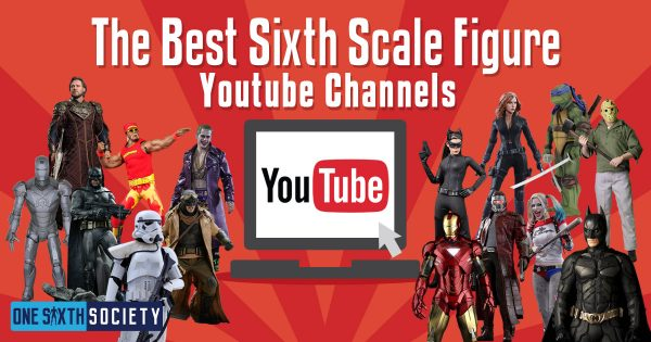 Six of The Best 1/6 Figure YouTube Channels