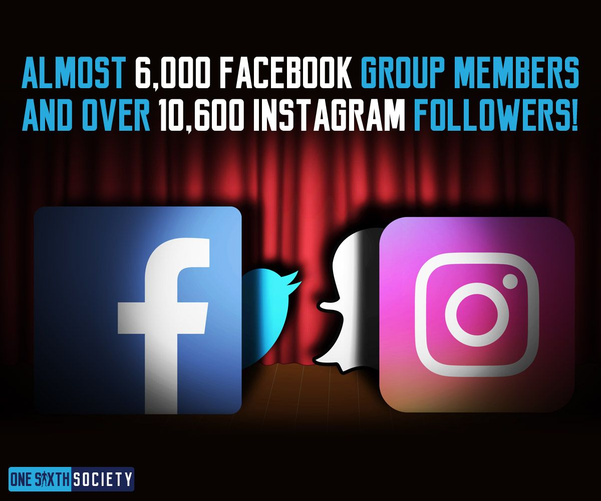 One Sixth Society Has the Best Facebook Group Members and Instagram Followers