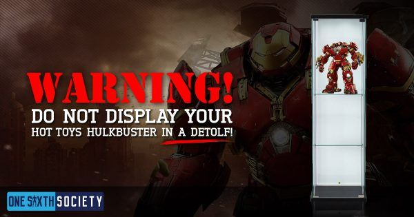 Don't Display your Hot Toys Hulkbuster in a Detolf!