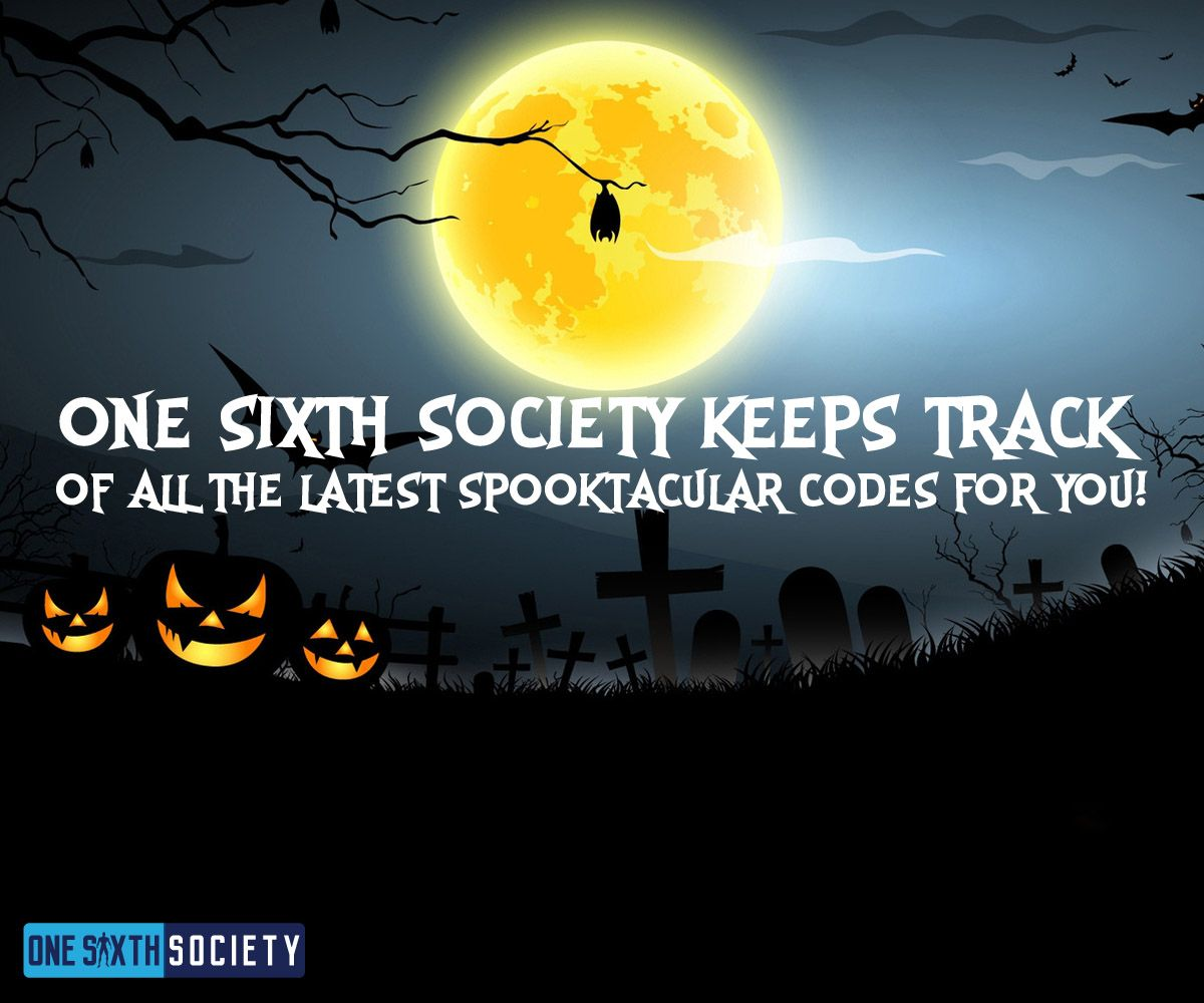 One Sixth Society Keeps Track of all the latest Sideshow Spooktacular Codes for you